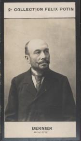 Photographie de la collection Félix Potin (4 x 7,5 cm) représentant : Stanislas-Louis Bernier, architecte. Début XXe.. BERNIER (Stanislas-Louis) - ...