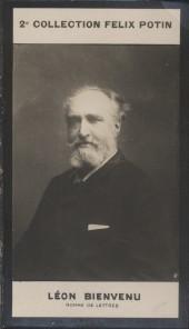 Photographie de la collection Félix Potin (4 x 7,5 cm) représentant : Léon Bienvenu, homme de lettres. (Pseudonyme : Touchatout). Début XXe.. BIENVENU ...