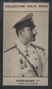 Photographie de la collection Félix Potin (4 x 7,5 cm) représentant : Prince Ferdinand Ier de Bulgarie.. FERDINAND Ier - Prince de Bulgarie.