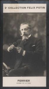 Photographie de la collection Félix Potin (4 x 7,5 cm) représentant : Paul Ferrier, auteur dramatique.. FERRIER (Paul) - (Photo de la 2e collection ...