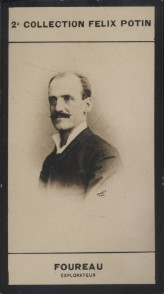 Photographie de la collection Félix Potin (4 x 7,5 cm) représentant : Fernand Foureau, explorateur. (Mission Foureau-Lamy). FOUREAU (Fernand) - (Photo ...