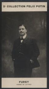 Photographie de la collection Félix Potin (4 x 7,5 cm) représentant : Fursy (Henry Dreyfus), auteur de chansons.. FURSY (Ed.) - (Photo de la 2e ...