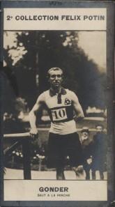 Photographie de la collection Félix Potin (4 x 7,5 cm) représentant : Fernand Gonder, sauteur à la perche.. GONDER (Fernand) - (Photo de la 2e ...
