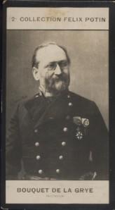 Photographie de la collection Félix Potin (4 x 7,5 cm) représentant : Jean-Jacques-Anatole Bouquet de le Grye, ingénieur.. BOUQUET DE LA GRYE ...
