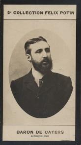 Photographie de la collection Félix Potin (4 x 7,5 cm) représentant : Baron Pierre de Caters, coureur automobile.. CATERS (Pierre de) - (Photo de la ...