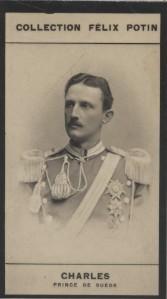 Photographie de la collection Félix Potin (4 x 7,5 cm) représentant : Prince Charles de Suède.. CHARLES - Prince de Suède et Norvège.