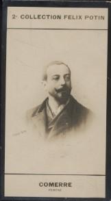 Photographie de la collection Félix Potin (4 x 7,5 cm) représentant : Léon Comerre, peintre.. COMERRE (Léon) - (Photo de la 2e collection Félix Potin) ...