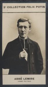 Photographie de la collection Félix Potin (4 x 7,5 cm) représentant : Abbé Jules Lemire, homme politique.. LEMIRE (Abbé Jules) - (Photo de la 2e ...