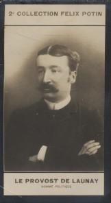 Photographie de la collection Félix Potin (4 x 7,5 cm) représentant : Le Provost De Launay, homme politique.. LE PROVOST DE LAUNAY (Louis-Auguste) - ...