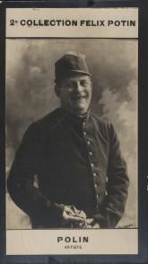 Photographie de la collection Félix Potin (4 x 7,5 cm) représentant : Pierre-Paul Marsalès dit Polin, chansonnier.. POLIN - (Photo de la 2e collection ...