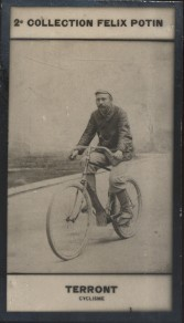 Photographie de la collection Félix Potin (4 x 7,5 cm) représentant : Charles Terront, coureur cycliste.. TERRONT Charles - (Photo de la 2e collection ...