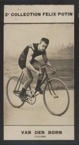 Photographie de la collection Félix Potin (4 x 7,5 cm) représentant : Juliaan Van Den Born, coureur cycliste.. VAN DEN BORN Juliaan - (Photo de la 2e ...