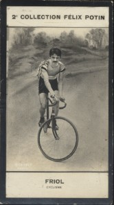 Photographie de la collection Félix Potin (4 x 7,5 cm) représentant : André Friol, champion cycliste.. FRIOL (André) - (Photo de la 2e collection ...