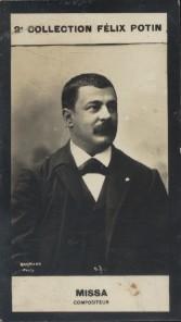 Photographie de la collection Félix Potin (4 x 7,5 cm) représentant : Edmond Missa, compositeur. Début XXe.. MISSA (Edmond) - (Photo de la 2e ...