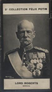 Photographie de la collection Félix Potin (4 x 7,5 cm) représentant : Lord Frédéric Roberts, Maréchal. Début XXe.. ROBERTS Frédéric (Lord) - (Photo de ...
