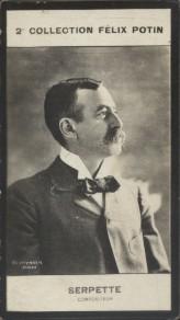 Photographie de la collection Félix Potin (4 x 7,5 cm) représentant : Gaston Serpette, compositeur. Début XXe.. SERPETTE Gaston - (Photo de la 2e ...