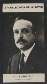 Photographie de la collection Félix Potin (4 x 7,5 cm) représentant : Tardieu, homme politique. Début XXe.. TARDIEU (Homme politique) - (Photo de la ...