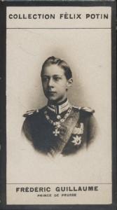 Photographie de la collection Félix Potin (4 x 7,5 cm) représentant : Frédéric-Guillaume, Prince impérial d'Allemagne. Début XXe.. FREDERIC-GUILLAUME, ...