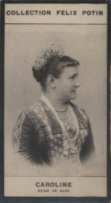 Photographie de la collection Félix Potin (4 x 7,5 cm) représentant : Reine Caroline de Saxe. Début XXe.. CAROLINE, Reine de Saxe. - (Photo de la ...