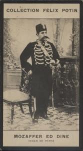 Photographie de la collection Félix Potin (4 x 7,5 cm) représentant : Mozaffer-Ed-Dine - Shah de Perse.. MOZAFFER-ED-DINE