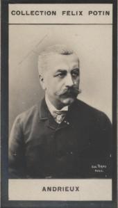 Photographie de la collection Félix Potin (4 x 7,5 cm) représentant : Andrieux, homme politique.. ANDRIEUX Photo Eugène Pirou.