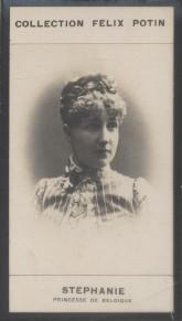 Photographie de la collection Félix Potin (4 x 7,5 cm) représentant : Stéphanie - Princesse de Belgique.. STEPHANIE (Princesse de Belgique)