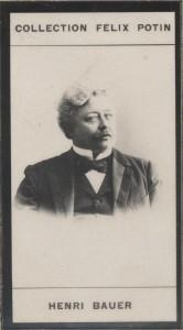 Photographie de la collection Félix Potin (4 x 7,5 cm) représentant : Henri Bauer, homme de lettres. Début XXe.. BAUER (Henri) - (Photo de la ...