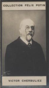 Photographie de la collection Félix Potin (4 x 7,5 cm) représentant : Victor Cherbuliez, homme de lettres. Début XXe.. CHERBULIEZ (Victor) - (Photo de ...