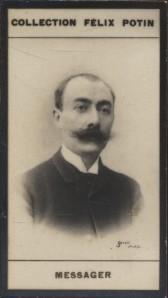Photographie de la collection Félix Potin (4 x 7,5 cm) représentant : André Messager, compositeur. Début XXe.. MESSAGER (André) - (Photo de la ...