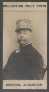 Photographie de la collection Félix Potin (4 x 7,5 cm) représentant : Général Emile Zurlinden.. ZURLINDEN (Général)