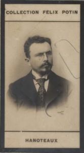 Photographie de la collection Félix Potin (4 x 7,5 cm) représentant : Hanoteaux, homme politique.. HANOTEAUX - Homme politique