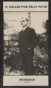 Photographie de la collection Félix Potin (4 x 7,5 cm) représentant : Albert Brasseur, comédien. Début XXe.. BRASSEUR (Albert) - (Photo de la 2e ...