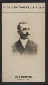 Photographie de la collection Félix Potin (4 x 7,5 cm) représentant : Etienne Clémentel, historien et homme politique.. CLEMENTEL (Etienne) - (Photo ...