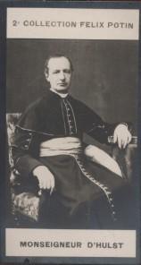 Photographie de la collection Félix Potin (4 x 7,5 cm) représentant : Monseigneur d'Hulst (Maurice Lesage d'Hauteroche). HULST d' (Mgr) - (Photo de la ...