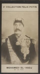 Photographie de la collection Félix Potin (4 x 7,5 cm) représentant : Mohamed-El-Hadj - Bey de Tunis.. MOHAMED-EL-HADJ (Bey de Tunis) - (Photo de la ...