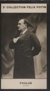 Photographie de la collection Félix Potin (4 x 7,5 cm) représentant : Jean-Paul Habans dit Paulus, artiste.. PAULUS - (Photo de la 2e collection Félix ...