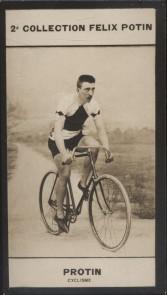 Photographie de la collection Félix Potin (4 x 7,5 cm) représentant : Robert Protin, coureur cycliste. Début XXe.. PROTIN ( Robert) - (Photo de la 2e ...