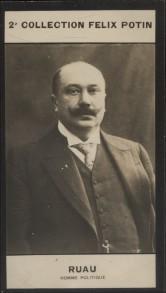 Photographie de la collection Félix Potin (4 x 7,5 cm) représentant : Joseph Ruau, homme politique.. RUAU Joseph - (Photo de la 2e collection Félix ...