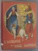 L'auberge de l'ange gardien.. SEGUR (Comtesse de) Illustrations de Le Rallic.