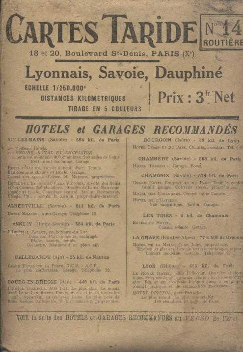 Grande carte routière Lyonnais, Savoie, Dauphiné au 1 250 000e. Vers 1900.. CARTE TARIDE N° 14