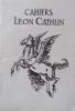 Cahiers Léon Cathlin, du N° 1 au N° 12. 12 numéros brochés.. CAHIERS LEON CATHLIN