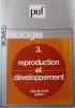 Biologie. Tome 3 seul : Reproduction et développement.. GALIEN Claude-Louis