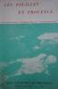 Les fouilles en Provence. Archéologie terrestre et sous-marine. Arts et livres de Provence, bulletin N° 33.. ARTS ET LIVRES DE PROVENCE