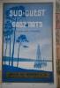 Sud-Ouest Gads'arts. Annuaire régional des ingénieurs Arts et Métiers, fédération de Bordeaux. 39 e année. 1967.. SUD-OUEST GADZ'ARTS 1967
