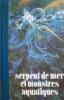 Serpent de mer et monstres aquatiques.. BARLOY J.-J.