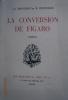 La conversion de Figaro. Comédie.. BROUSSON J.-J. - ESCHOLIER R.