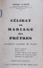 Célibat ou mariage des prêtres. Doctrine messianique, aperçu d'histoire ... Avec un envoi de l'auteur.. PERRODO-LE MOYNE H.