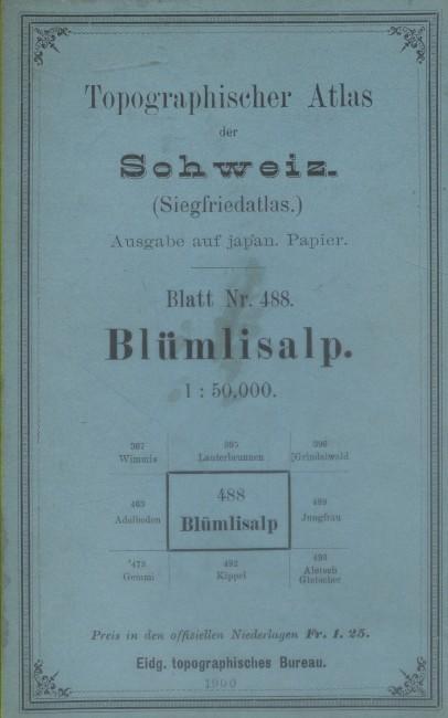 Topographischer Atlas der Schweiz. (Siegfriedatlas). Blatt Nr. 488. Blümlisalp - Sect. XVIII - 1. TOPOGRAPHISHER ATLAS DER SCHWEIZ - BLUMLISALP