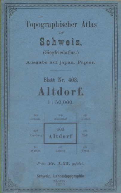 Topographischer Atlas der Schweiz. (Siegfriedatlas). Blatt Nr. 403. Altdorf. Sect. 5 - Blatt XIV.. TOPOGRAPHISHER ATLAS DER SCHWEIZ - ALTDORF