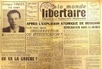 Le Monde libertaire N° 58. Organe de la Fédération anarchiste. Mensuel. Algérie ; Explosion atomique de Reggane ; Où va la gauche ; Camus et le ...